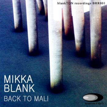 Mikka Blank – Back To Mali Cover small