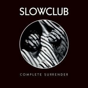 slow-club-complete-surrender