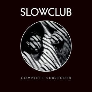 slow-club-complete-surrender