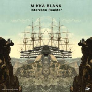 BRR006 Mikka Blank - Interzone Reaktor