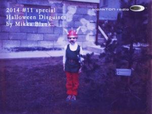 blankTON radio 2014 #11 special halloween disguises