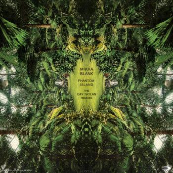 BRR009 Mikka Blank – Phantom Island – The Cay Taylan Remixes_small