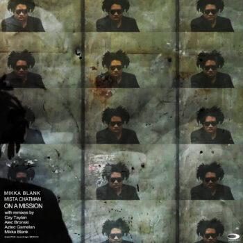 BRR013 Mikka Blank feat Mista Chatman – On A Mission EP