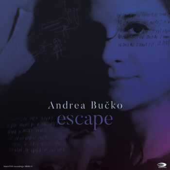 Andrea Bučko - Escape Album Artwork ~click for hirez